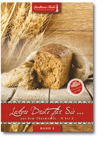 Leckere Brote für Sie...aus dem Thermomix ® N bis Z