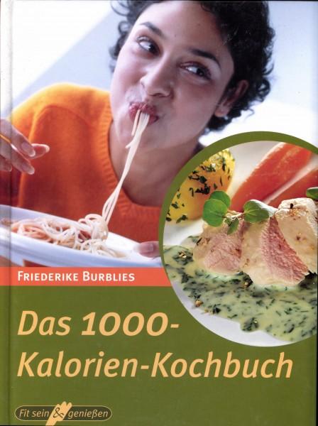 Das 1000 Kalorien-Kochbuch