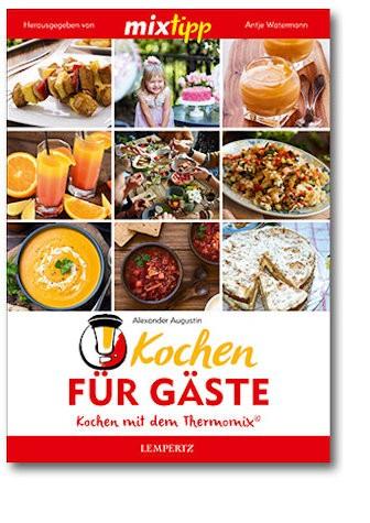 Mixtipp: Kochen für Gäste