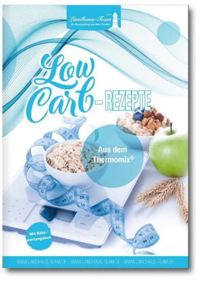 LowCarb - Rezepte aus dem Thermomix ®