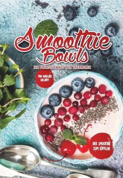 Smoothie Bowls - Ihr Frühstück aus dem Thermomix ®