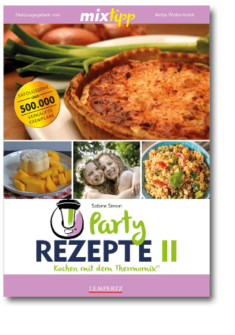 mixtipp: Party-Rezepte II
