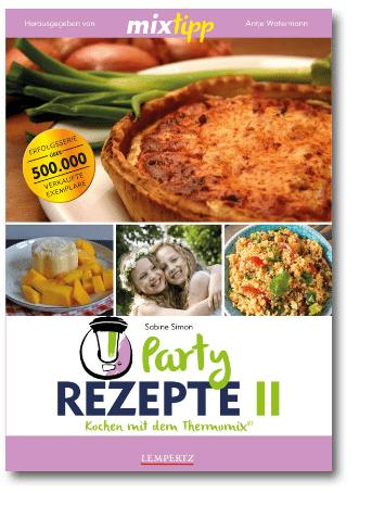 Mixtipp: Party-Rezepte II