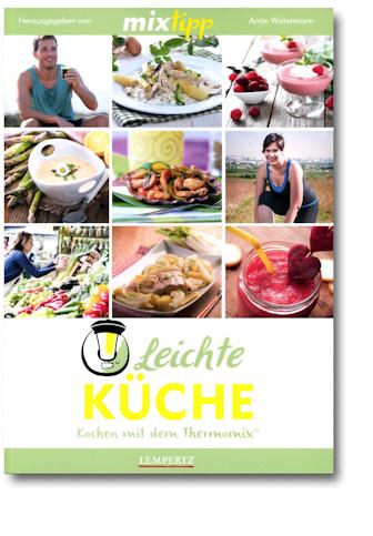 Mixtipp: Leichte Küche