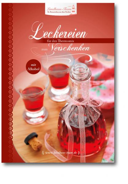 Leckereien_mit_Alkohol_zum_Verschenken_Cover