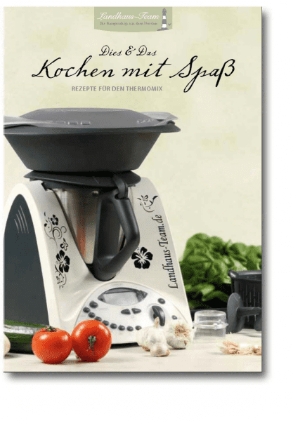 Dies_&_Das_-_Kochen_mit_Spaß_-_Rezepte_für_den_Thermomix_Cover