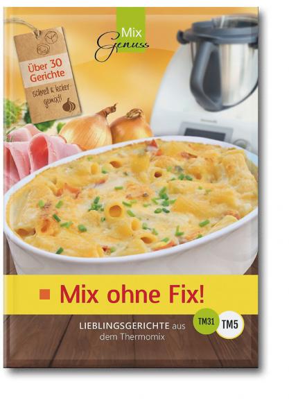 Mix ohne Fix - BAND 1