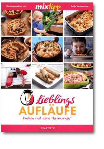 Mixtipp: Lieblings-Aufläufe