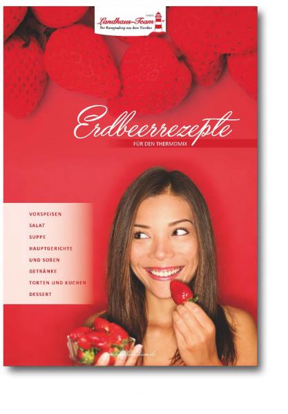 Erdbeerrezepte für den Thermomix ®