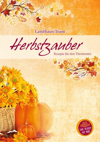 Herbstzauber Rezepte für den Thermomix ®