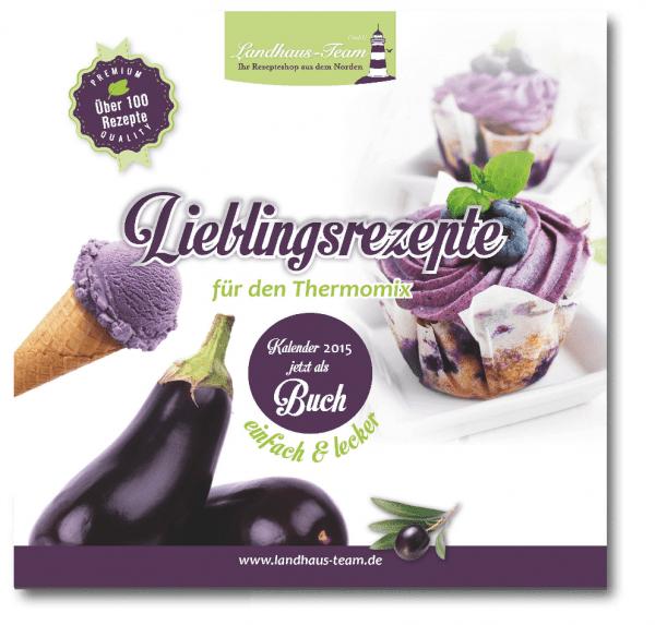 Mängelexemplar - Lieblingsrezepte für den Thermomix® einfach lecker - 2015